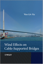 Wind Effects On Cable-Supported Bridges, 1/e  by You- Lin Xu