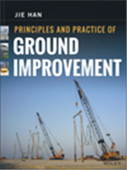 Principles and Practice of Ground Improvement, 1/e  by Jie Han