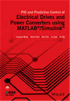 PID and Predictive Control of Electrical Drives and Power Converters using MATLAB / Simulink, 1/e  by Liuping Wang