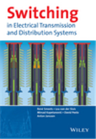 Switching in Electrical Transmission and Distribution Systems, 1/e  by Rene Smeets