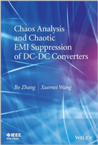 Chaos Analysis and Chaotic EMI Suppression of DC-DC Converters, 1/e  by Bo Zhang Bo Zhang