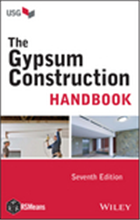 The Gypsum Construction Handbook, Seventh Edition, 7/e  by  USG