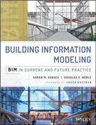 Building Information Modeling: BIM in Current and Future Practice, 1/e  by Karen Kensek