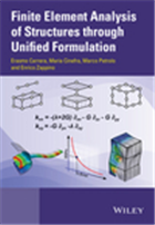 Finite Element Analysis of Structures through Unified Formulation, 1/e  by Erasmo Carrera