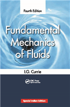 Fundamental Mechanics of Fluids, Fourth Edition, 4/e  by I.G. Currie