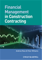 Financial Management in Construction Contracting, 1/e  by Andrew Ross