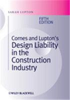 Cornes and Luptons Design Liability in the Construction Industry, 5th Edition, 5/e  by Sarah Lupton