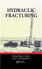 Hydraulic Fracturing, 1/e  by Michael Berry Smith