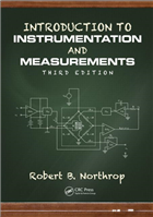 Introduction to Instrumentation and Measurements, 3/e  by Robert B. Northrop