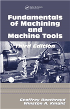 Fundamentals of Metal Machining and Machine Tools, 3/e  by Winston A. Knight
