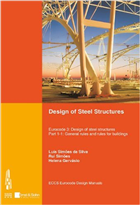 Design of Steel Structures::  Eurocode 3 - Design of Steel Structures. Part 1-1 - General Rules and Rules for Buildings, 1/e  by Luis Simoes da Silva