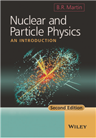 Nuclear and Particle Physics: An Introduction, 2/e  by B.R Martin