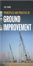 Principles and Practice of Ground Improvement by  Jie Han