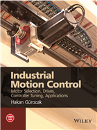 Industrial Motion Control by  Hakan Gürocak