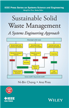 Sustainable Solid Waste Management: A Systems Engineering Approach by  Ni-Bin Chang