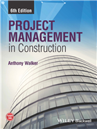 Project Management in Construction, 6th Edition by  Anthony Walker