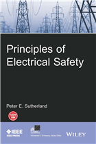 Principles of Electrical Safety by  Peter E. Sutherland