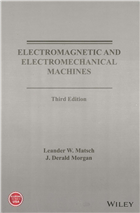 Electromagnetic and Electromechanical Machines, 3rd Edition by  Leander W. Matsch