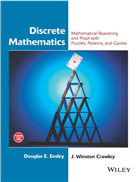Discrete Mathematics: Mathematical Reasoning and Proof with Puzzles, Patterns, and Games by  Doug Ensley