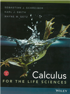 Calculus for The Life Sciences by  Sebastian J. Schreiber
