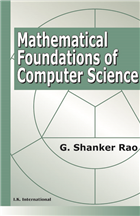Mathematical Foundations of Computer Science, Revised and Updated, 1/e  by G Shanker Rao