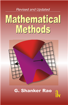 Mathematical Methods, 1/e  by G Shanker Rao