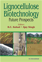 Lignocellulose Biotechnology: Future Prospects , 1/e  by R.C. Kuhad
