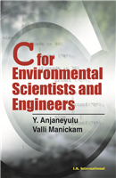 C for Environmental Scientists and Engineers, 1/e  by Y. Anjaneyulu