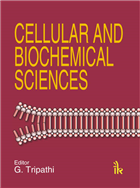 Cellular and Biochemical Science, 1/e  by G. Tripathi