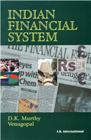 Indian Financial System, 1/e  by D.K. Murthy