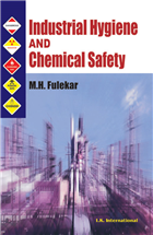 Industrial Hygiene and Chemical Safety, 1/e  by M.H. Fulekar