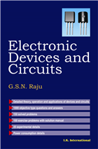 Electronic Devices and Circuits, 1/e  by G S N Raju