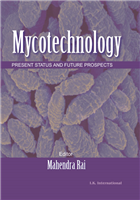 Mycotechnology: Present Status and Future Prospects, 1/e  by Mahendra Rai