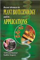 Recent Advances in Plant Biotechnology and its Applications  , 1/e  by Ashwani Kumar