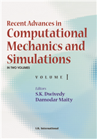 Recent Advances in Computational Mechanics and Simulations:  Volume I and II, 1/e  by S.K. Dwivedy