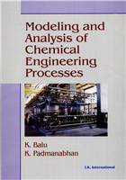 Modeling and Analysis of Chemical Engineering Processes, 1/e  by K. Balu