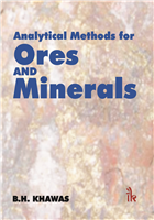 Analytical Methods for Ores and Minerals, 1/e  by B.H. Khawas