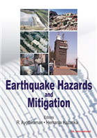 Earthquake Hazards and Mitigation  , 1/e  by R. Ayothiraman