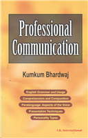 Professional Communication, 1/e  by Kumkum Bhardwaj