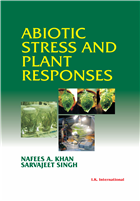 Abiotic Stress and Plant Responses  , 1/e  by Nafees A. Khan