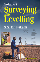 Surveying and Levelling, 1/e  by S.S Bhavikatti