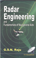 Radar Engineering, 1/e  by G S N Raju