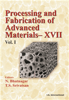Processing and Fabrication of Advanced Materials- XXII (Two Volumes Set)  , 1/e  by Naresh Bhatnagar