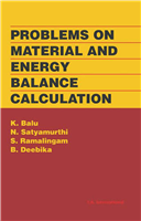 Problems on Material and Energy Balance Calculation  , 1/e  by K. Balu