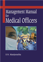 Management Manual for Medical Officers  , 1/e  by S N Manjunatha