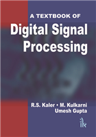 A Textbook of Digital Signal Processing, 1/e  by R.S. Kaler