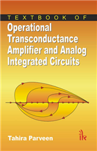 Textbook of Operational Transconductance Amplifier and Analog Integrated Circuits, 1/e  by Tahira Parveen