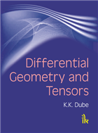 Differential Geometry and Tensors, 1/e  by K K Dube