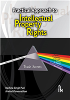 Practical Approach to Intellectual Property Rights, 1/e  by Rachna Singh Puri