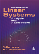 Linear Systems: Analysis and Applications, 2/e  by V. Kamaraju